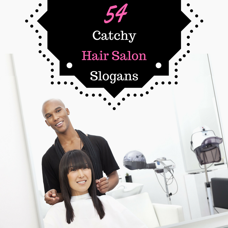 54 Catchy Hair Salon Advertising Slogans Local Fame
